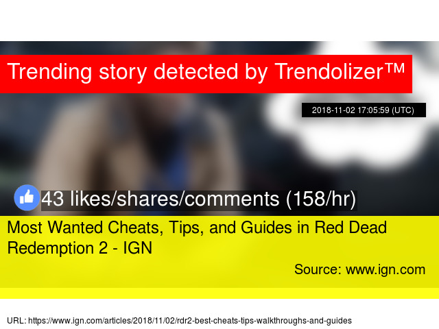Most Wanted Cheats, Tips, and Guides in Red Dead Redemption