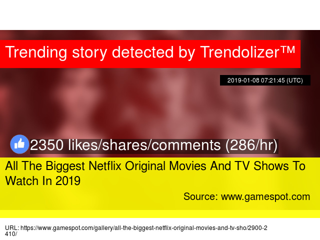All The Biggest Netflix Original Movies And TV Shows To Watch In 2019