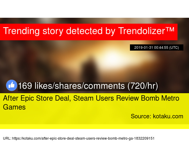 After Epic Store Deal, Steam Users Review Bomb Metro Games