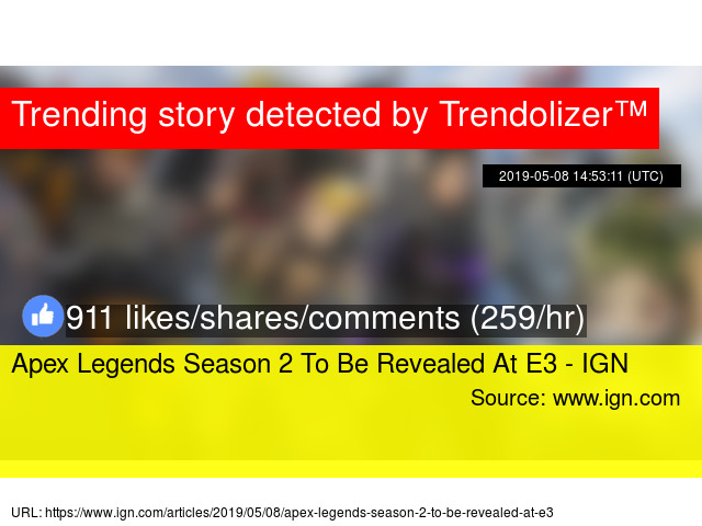 Apex Legends Season 2 To Be Revealed At E3 - IGN