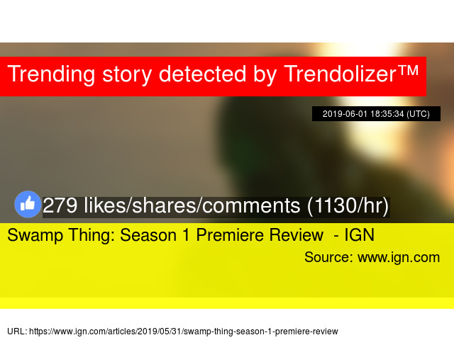 Swamp Thing: Season 1 Premiere Review - IGN