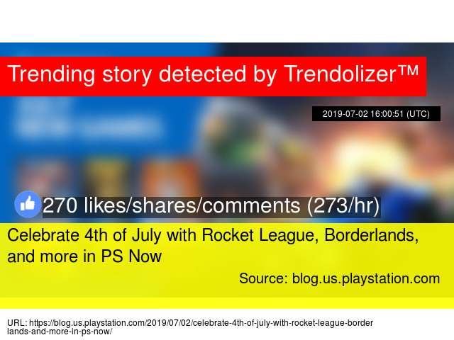 Celebrate 4th of July with Rocket League, Borderlands, and more in