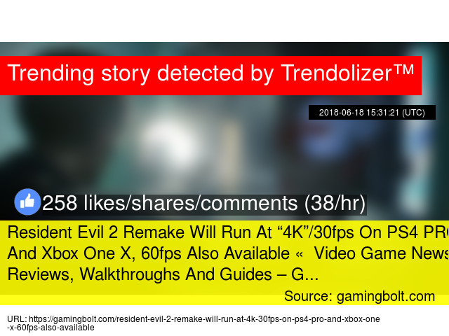 Resident Evil 2 Remake Will Run At ""