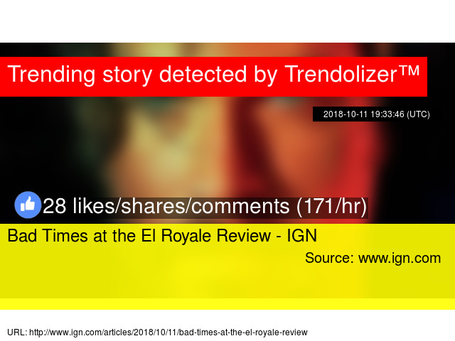 Bad Times at the El Royale Review - IGN